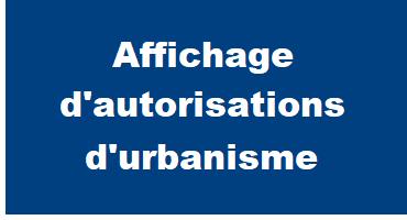 Affichage de l'autorisation d'urbanisme sur le terrain